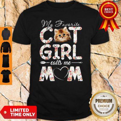 Official My Favorite Cat Girl Calls Me Mom Shirt