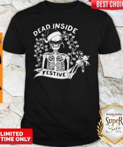Official Dead Inside But Festive Christmas Shirt