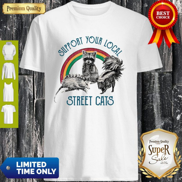 Official Raccoon Support Your Local Street Cats Shirt