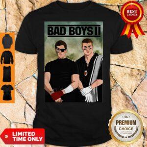 Nice Bad Boys II Shirt