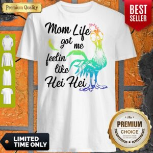 Moana Chicken Mom Life Got Me Feelin Like Hei Hei Shirt