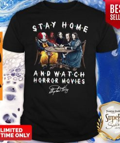 Nice Stay Home And Watch Horror Movies Shirt