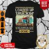 East Bound And Down Loaded Up And Truckin Were Gonna Do What They Say Can't Be Done Shirt