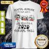 Postal Worker It's Not Just A Job Title It's A 2020 Mask Survival Skill Shirt