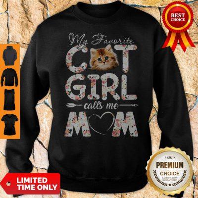 Official My Favorite Cat Girl Calls Me Mom Sweatshirt