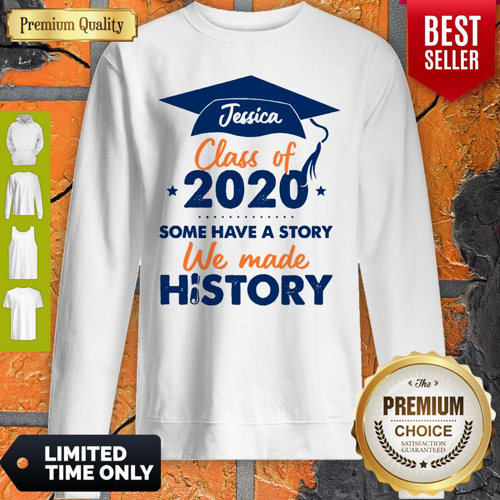 We Made History Senior 2020 Personalized Sweatshirt