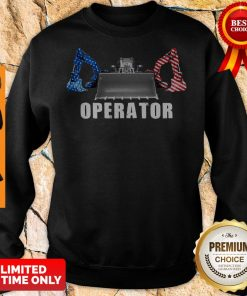 Official Proud Operator Sweatshirt