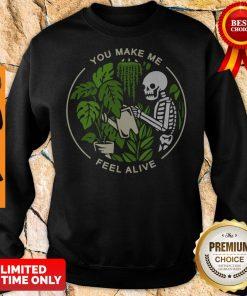 Official Skeleton You Make Me Feel Alive Sweatshirt