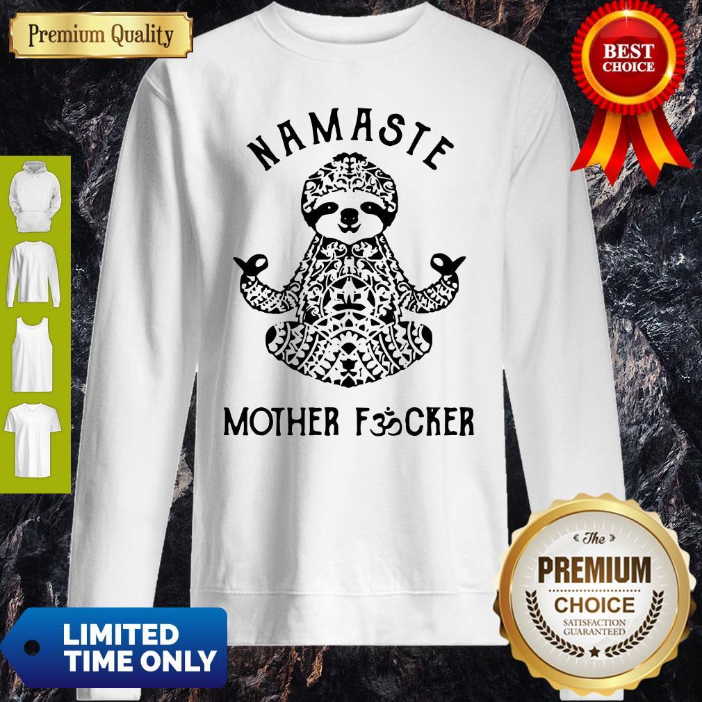 Official Sloth Yoga Namaste Mother Fucker Sweatshirt