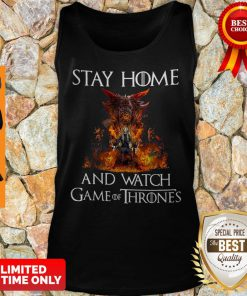 Official Stay Home And Watch Game Of Thrones Tank Top