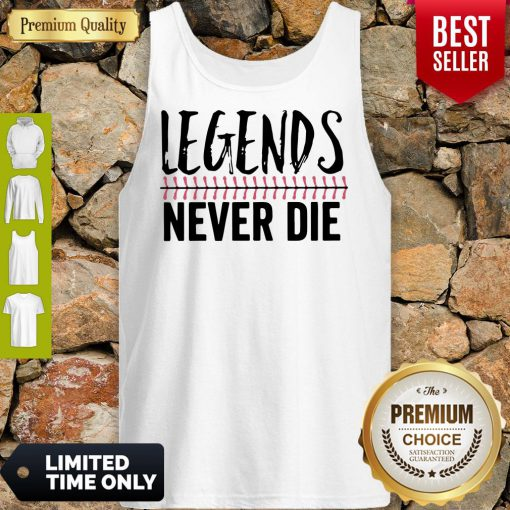 Official Legends Never Die Tank Top