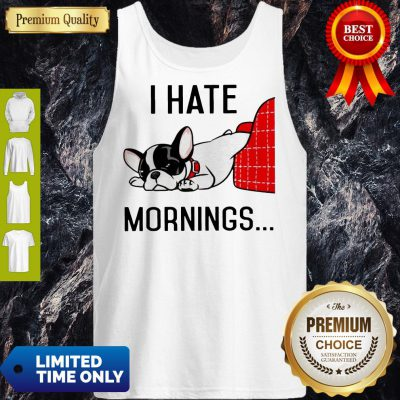 Official Pug I Hate Morning Tank Top