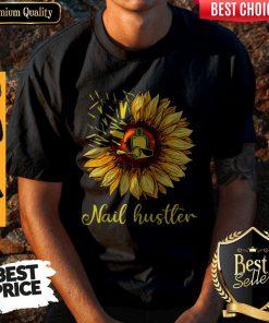 Top Sunflower Nail Hustler Shirt