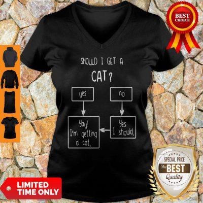 Official Should I Get A Cat Yes Or No V-neck