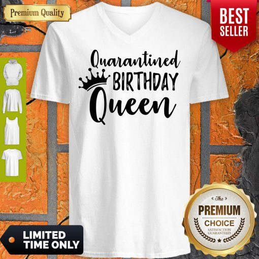 Official Quarantined Birthday Queen V-neck