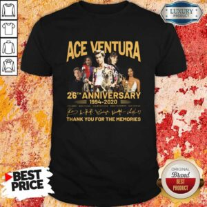 Ace Venture 26th Anniversary 1994 2020 Thank You For The Memories Signatures Shirt