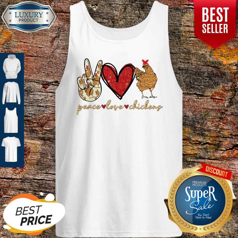 Awesome Peace Love And Chickens Tank Top