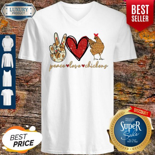 Awesome Peace Love And Chickens V-neck