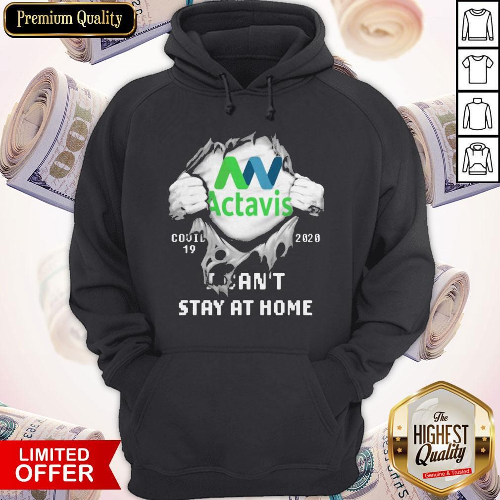 Blood Inside Me Actavis COVID 19 2020 I Can't Stay At Home Hoodie