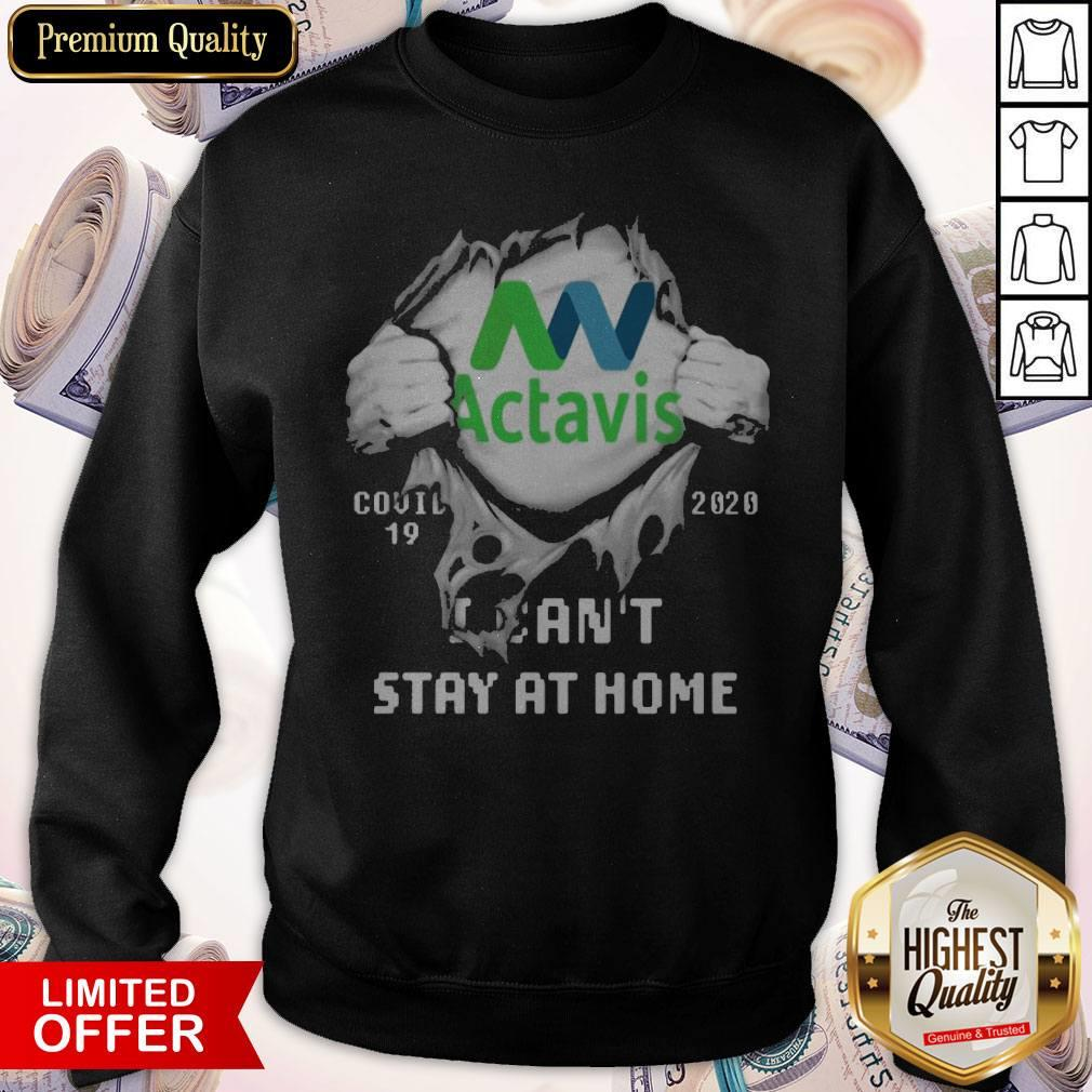 Blood Inside Me Actavis COVID 19 2020 I Can't Stay At Home Sweatshirt