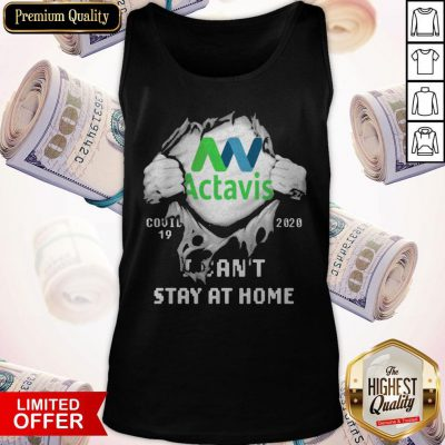 Blood Inside Me Actavis COVID 19 2020 I Can't Stay At Home Tank Top