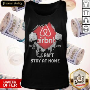Blood Inside Me Airbnb COVID 19 2020 I Can't stay At Home Tank Top