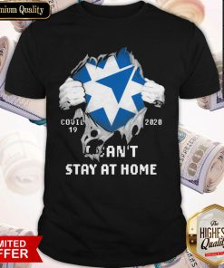 Blood Inside Me Ameriprise Financial COVID 19 2020 I Can't Stay At Home Shirt