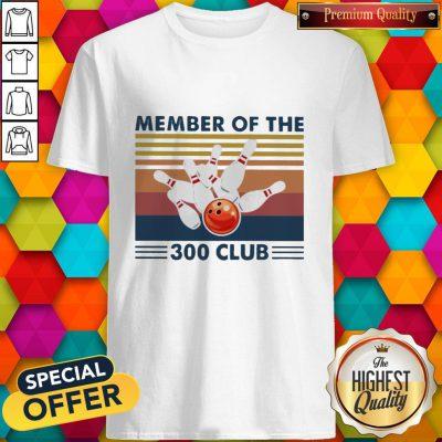 Bowling Member Of The 300 Club Vintage Shirt