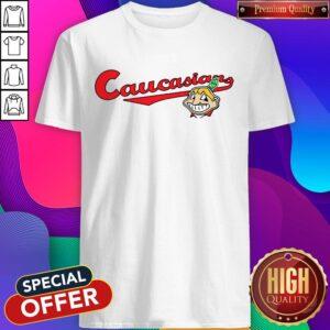Cleveland Caucasian Mascot Shirt