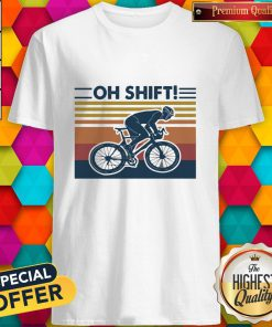 Cycling Oh Shift Vintage Shirt