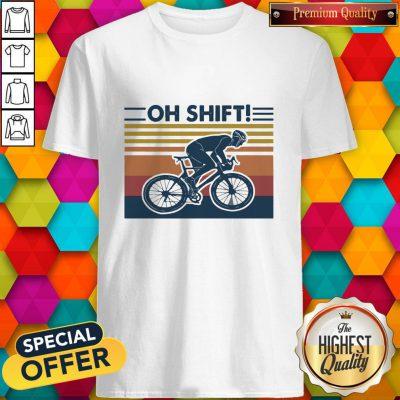 Cycling Oh Shift Vintage Shirt