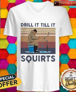 Drill It Till It Squirts Vintage V-neck