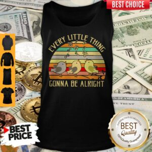 Every Little Thing Gonna Be Alright Vintage Tank Top