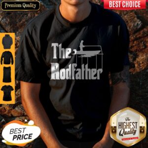 Fishing The Rodfather The Godfather Shirt