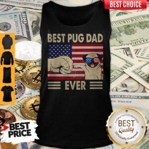 Good American Flag Best Pug Dad Ever Tank Top