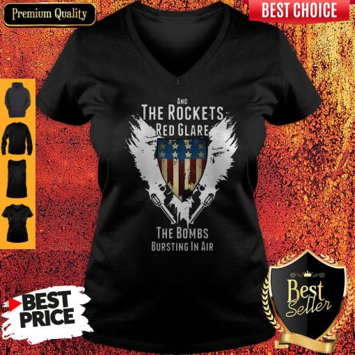 Independence Day And The Rockets Red Glare The Bombs Bursting In Air V-neck
