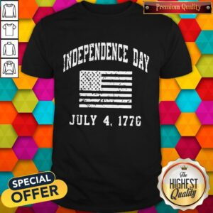 Independence Day July 4 1776 Shirt
