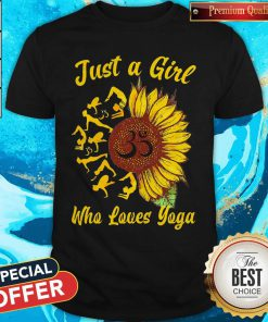 Just A Girl Who Loves Yoga And Sunflower Shirt