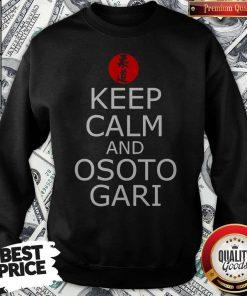 Keep Calm And Osoto Gari Sweatshirt