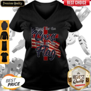 Kneel For The Cross Stand For The America Flag V-neck