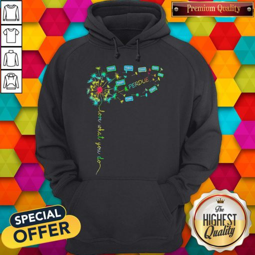 Love What You Do Perdue Hoodie