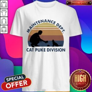 Maintenance Dept Cat Puke Division Vintage Shirt