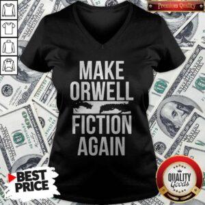 Make Orwell Fiction Again V-neck