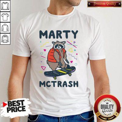 Marty Mctrash Raccoon Shirt