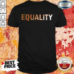 Official EQUALITY Shirt