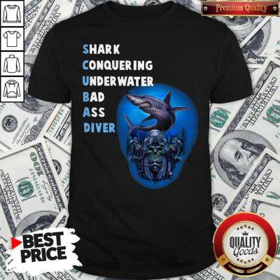 Quality Scuba Shark Conquering Underwater Badass Diver Shirt