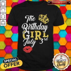 Queen Lip The Birthday Girl July 3rd Diamond Shirt