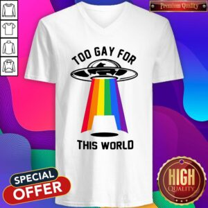 Rainbow Spaceship Too Gay For This World V-neck