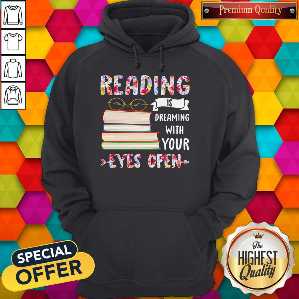 Reading Is Dreaming With Your Eyes Open Book Glasses Hoodie