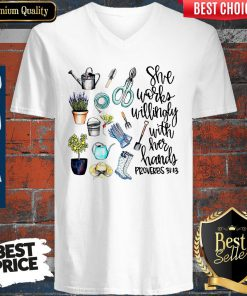 She Works Willingly With Her Hands Proverbs 31.13 V-neck
